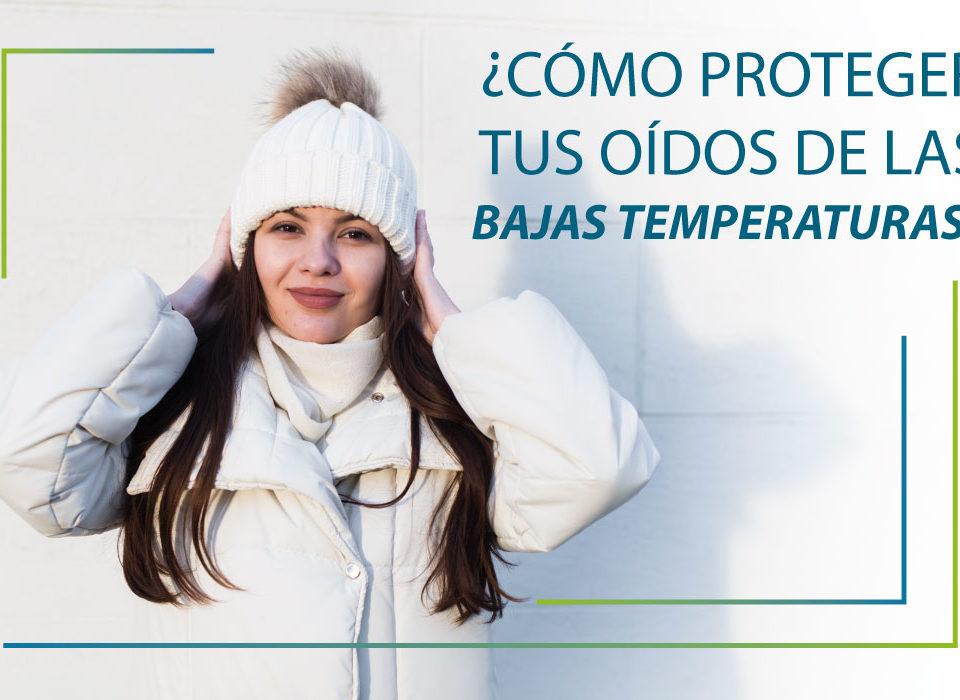 ¿Cómo proteger tus oídos de las bajas temperaturas?
